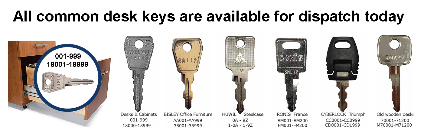 All common desk keys are available for dispatch today